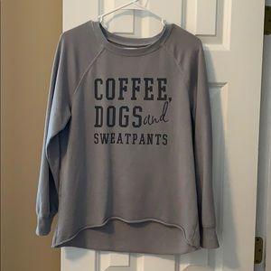 Coffee, Dogs, and Sweatpants crewneck